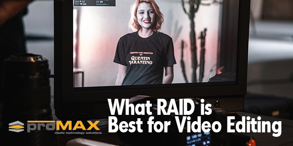 best-raid-for-video-editing