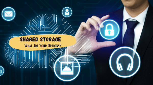 shared storage - what are your options banner