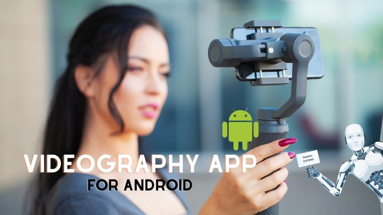 videography app for android