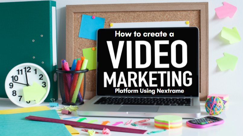 Complete Guide to a Successful Video Marketing Platform