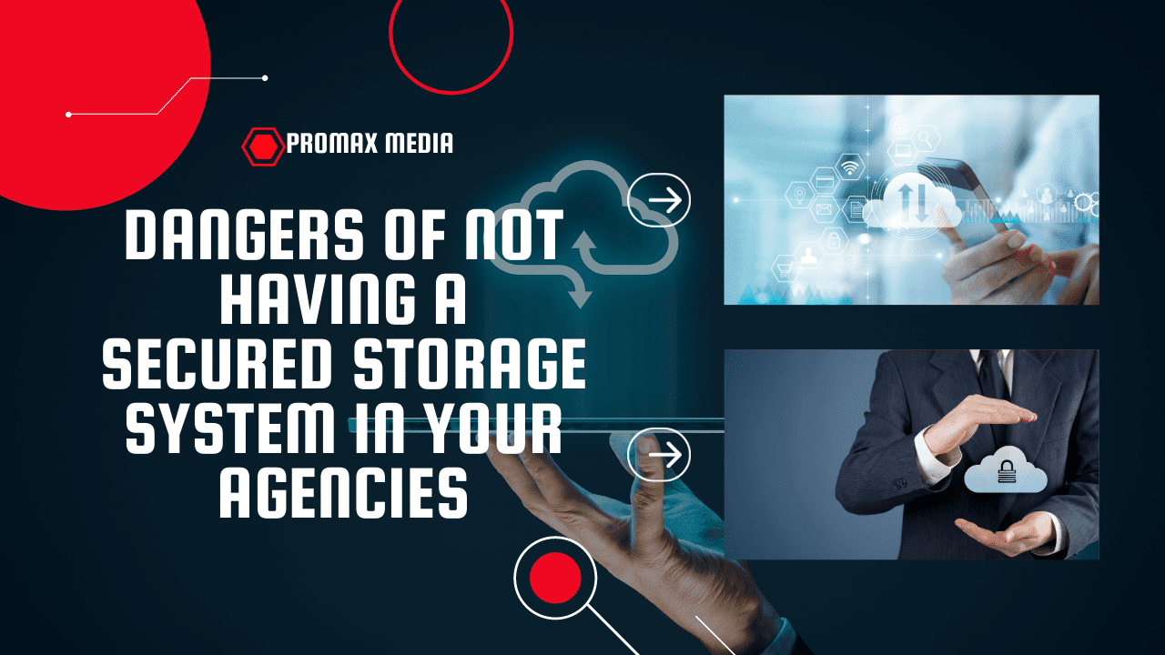 10 Dangers Of Not Having A Secure Storage System In Your Agencies