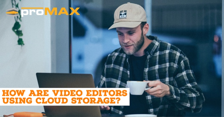 How are video editors using Cloud Storage?