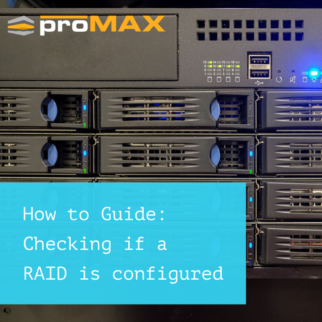 How to Guide: Checking if a RAID is configured